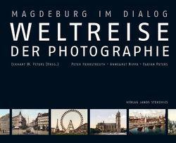 Weltreise der Photographie von Herbstreuth,  Peter, Nippa,  Annegret, Peters,  Eckhart W, Peters,  Fabian