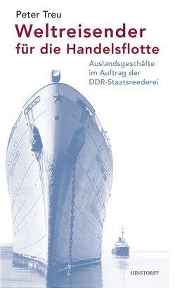 Weltreisender für die Handelsflotte von Treu,  Peter