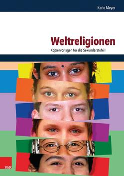 Weltreligionen von Meyer,  Karlo