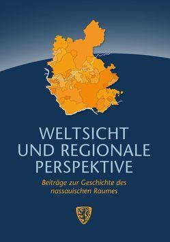 Weltsicht und regionale Perspektive von Faber,  Rolf, Pons,  Rouven