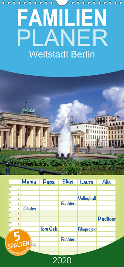 Weltstadt Berlin – Familienplaner hoch (Wandkalender 2020 , 21 cm x 45 cm, hoch) von Reupert,  Lothar