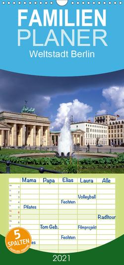 Weltstadt Berlin – Familienplaner hoch (Wandkalender 2021 , 21 cm x 45 cm, hoch) von Reupert,  Lothar