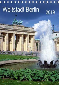 Weltstadt Berlin (Tischkalender 2019 DIN A5 hoch) von Reupert,  Lothar