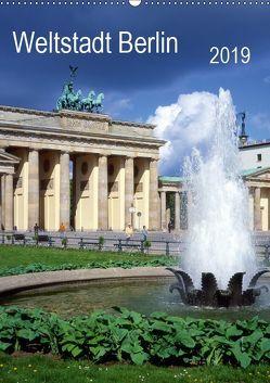 Weltstadt Berlin (Wandkalender 2019 DIN A2 hoch) von Reupert,  Lothar