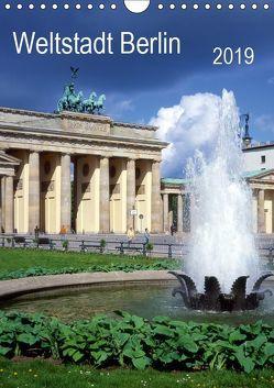 Weltstadt Berlin (Wandkalender 2019 DIN A4 hoch) von Reupert,  Lothar