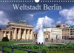 Weltstadt Berlin (Wandkalender 2019 DIN A4 quer) von Reupert,  Lothar