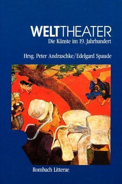Welttheater von Andraschke,  Peter, Spaude,  Edelgard