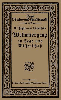 Weltuntergang in Sage und Wissenschaft von Oppenheim,  S., Ziegler,  Konrat