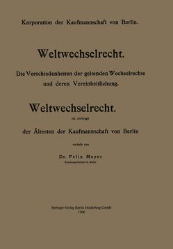 Weltwechselrecht von Meyer,  Felix