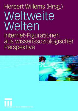 Weltweite Welten von Willems,  Herbert