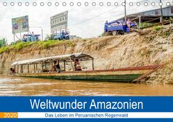 Weltwunder Amazonien (Tischkalender 2020 DIN A5 quer) von Nawrocki,  Markus