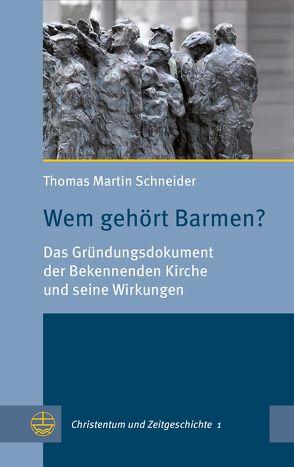 Wem gehört Barmen? von Hermle,  Siegfried, Oelke,  Harry, Schneider,  Thomas Martin