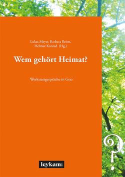 Wem gehört Heimat? von Konrad,  Helmut, Meyer,  Lukas, Reiter,  Barbara