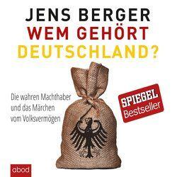 Wem gehört Deutschland von Berger,  Jens, Lehnen,  Stefan