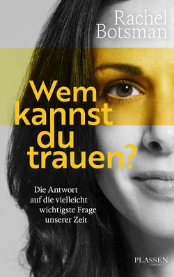 Wem kannst du trauen? von Botsman,  Rachel, Neumüller,  Egbert