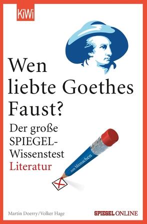 """Wen liebte Goethes """"Faust""""? von Doerry,  Martin, Hage,  Volker"""