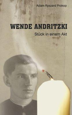 Wende Andritzki von Prokop,  Adam Ryszard