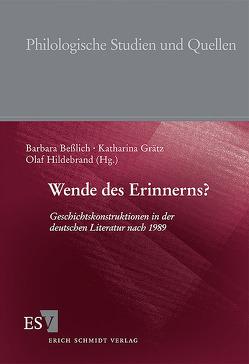 Wende des Erinnerns? von Beßlich,  Barbara, Grätz,  Katharina, Hildebrand,  Olaf