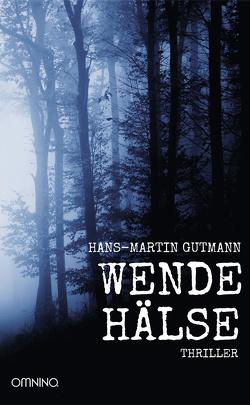 Wendehälse von Gutmann,  Hans Martin