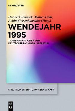 Wendejahr 1995 von Galli,  Matteo, Geisenhanslüke,  Achim, Tommek,  Heribert
