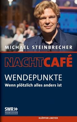 Wendepunkte von Kallwass,  Angelika, Müller,  Martin, Steinbrecher,  Michael