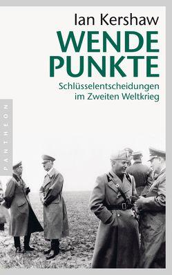 Wendepunkte von Kershaw,  Ian, Schmidt,  Klaus-Dieter