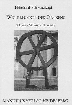 Wendepunkte des Denkens von Schwarzkopf,  Ekkehard