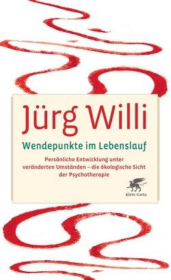 Wendepunkte im Lebenslauf von Willi,  Jürg