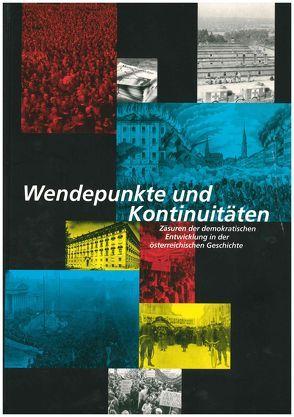 Wendepunkte und Kontinuitäten von Forum Politische Bildung (Hrsg.),  Forum