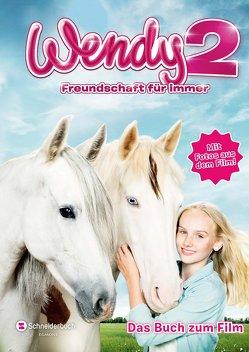 Wendy 2 – Freundschaft für immer von Stichler,  Mark