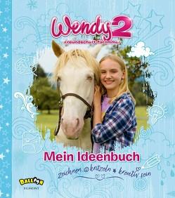 Wendy 2 – Freundschaft für immer von Storch,  Nicole
