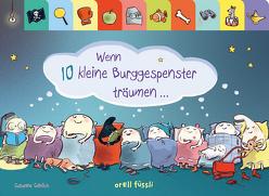Wenn 10 kleine Burggespenster träumen … von Göhlich,  Susanne