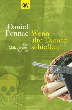 Wenn alte Damen schiessen von Passet,  Eveline, Pennac,  Daniel