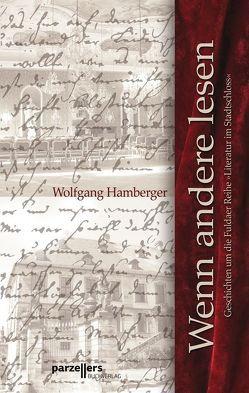 Wenn andere lesen von Hamberger,  Wolfgang