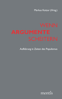 Wenn Argumente scheitern von Kotzur,  Markus, Manemann,  Jürgen, Paret,  Christoph, Stephan,  Paul, Ziegelmann,  Robert