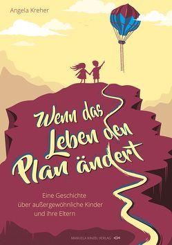 Wenn das Leben den Plan ändert von Kreher,  Angela