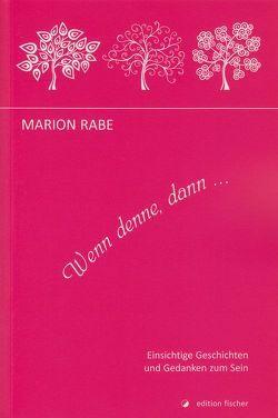 Wenn denne, dann… von Rabe,  Marion