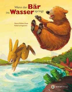Wenn der Bär ins Wasser springt von Angaramo,  Roberta, Walker-Guye,  Nancy E.