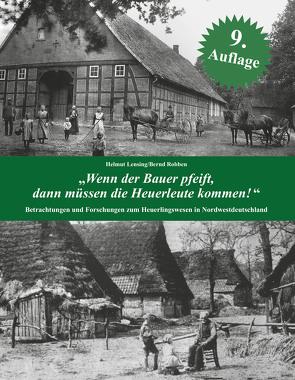 """""""Wenn der Bauer pfeift, dann müssen die Heuerleute kommen!"""" von Lensing,  Helmut, Robben,  Bernd"""