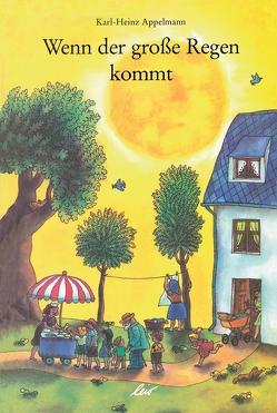 Wenn der große Regen kommt von Appelmann,  Karl-Heinz