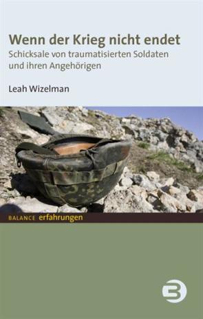 Wenn der Krieg nicht endet von Wizelman,  Leah