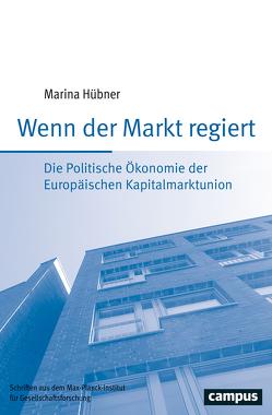 Wenn der Markt regiert von Hübner,  Marina
