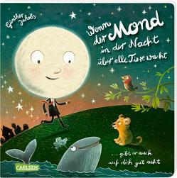 Wenn der Mond in der Nacht über alle Tiere wacht … gibt er auch auf dich gut acht von Jakobs,  Günther