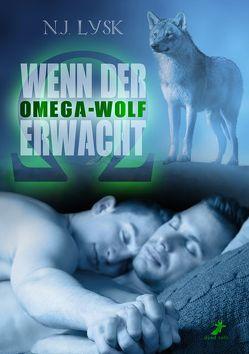 Wenn der Omega-Wolf erwacht von Lysk,  N.J., Sturm,  Eleanor