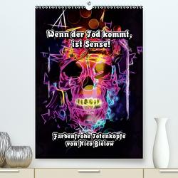 Wenn der Tod kommt, ist Sense! (Premium, hochwertiger DIN A2 Wandkalender 2020, Kunstdruck in Hochglanz) von Bielow,  Nico