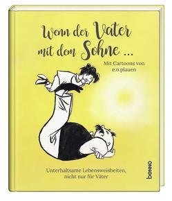 Geschenkbuch »Wenn der Vater mit dem Sohne …« von Bauch,  Volker, e.o.plauen