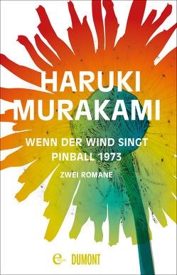 Wenn der Wind singt / Pinball 1973 von Gräfe,  Ursula, Murakami,  Haruki