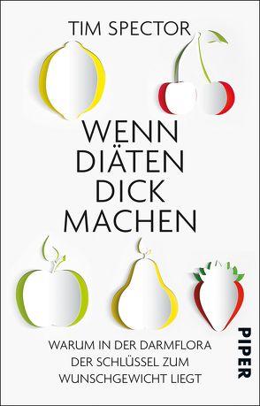 Wenn Diäten dick machen von Reuter,  Helmut, Spector,  Tim