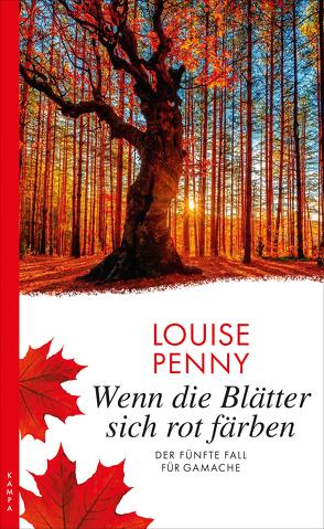 Wenn die Blätter sich rot färben von Penny,  Louise, Stumpf,  Andrea, Werbeck,  Gabriele