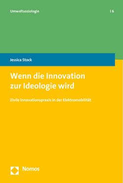 Wenn die Innovation zur Ideologie wird von Stock,  Jessica
